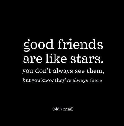 mgood friends are like stars pos