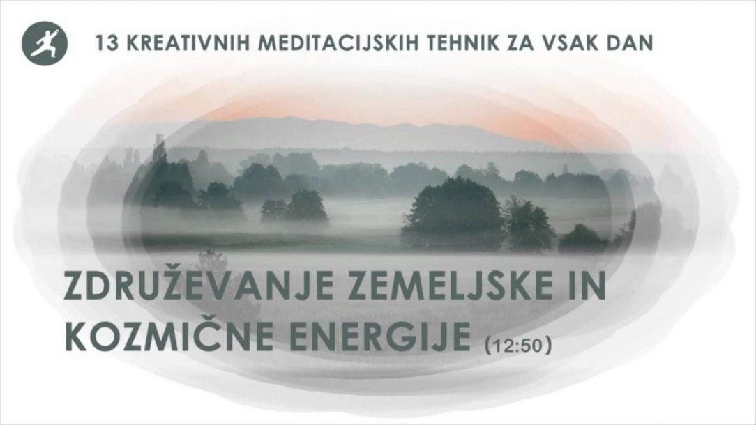 Vodena meditacija zdruevanje zemeljske in kozmine energije