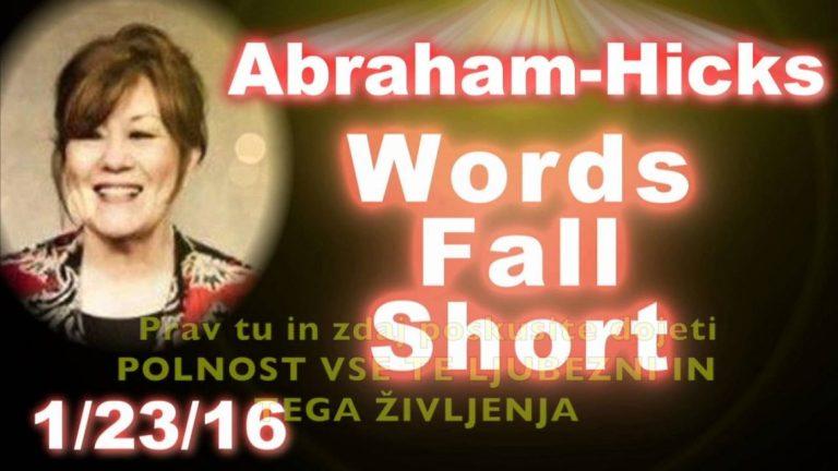 Abraham Hicks Ko zmanjka besed Words Fall Short