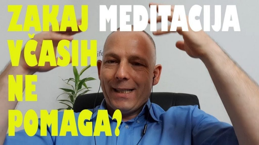 Zakaj meditacija včasih ne pomaga?
