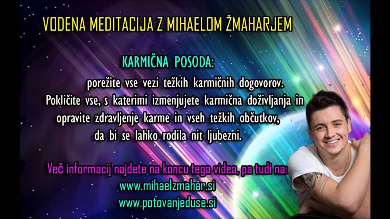 KARMIČNA POSODA: Vodena meditacija z Mihaelom Žmaharjem 10