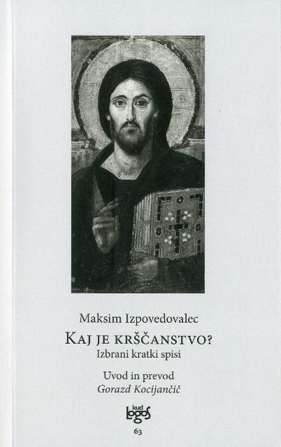 Kaj je krščanstvo?: izbrani kratki spisi 1