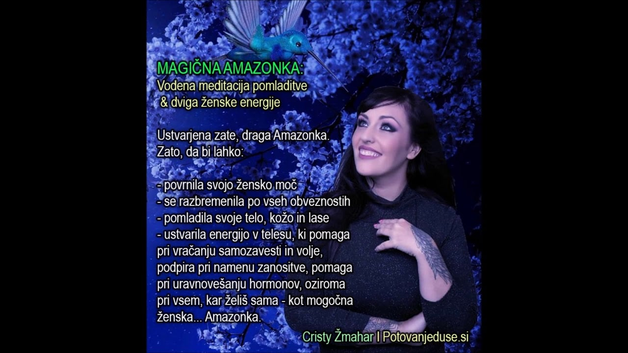 Vodena meditacija Cristy Žmahar: MAGIČNA AMAZONKA:  Meditacija pomladitve & dviga ženske energije 7