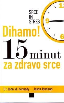 Dihamo! 15 minut za zdravo srce 1