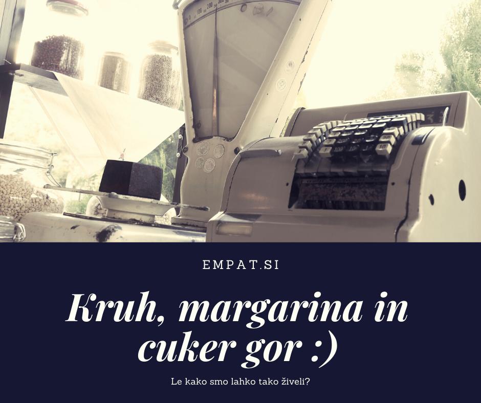 Kruh, margarina in cuker gor
