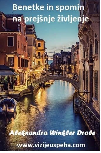 Benetke, moj dom, moj kraj rojstva iz prejšnje inkarnacije 7