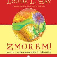 Ozdravi svoje življenje – Louise Hay, 2. del 33