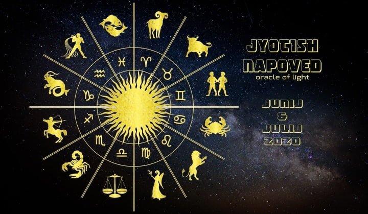 Jyotish napoved za junij & julij 2020 glede na ascendent & luno 1