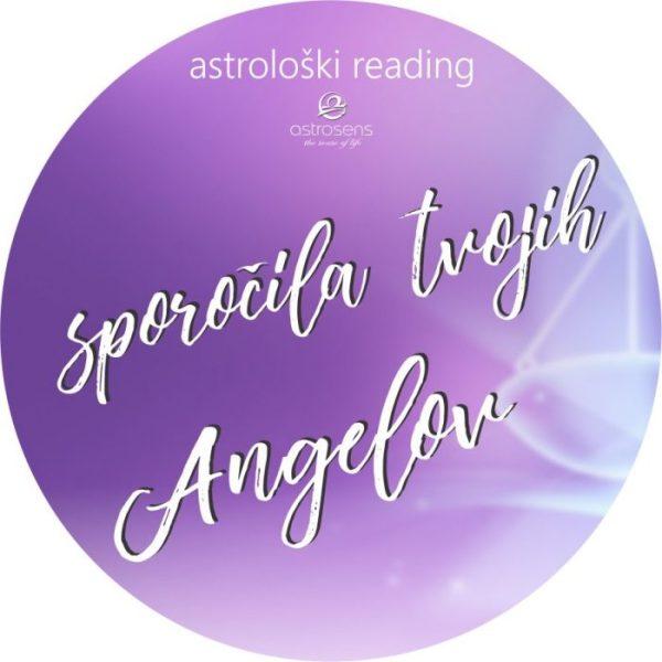Astrološki reading: SPOROČILA TVOJIH ANGELOV