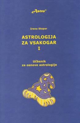 Astrologija za vsakogar - Učbenik za osnove astrologije 1