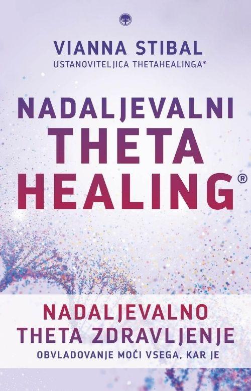 Nadaljevalno theta zdravljenje - Nadaljevalni ThetaHealing 1