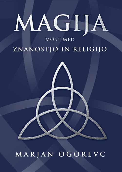 Magija - Most med znanostjo in religijo 1