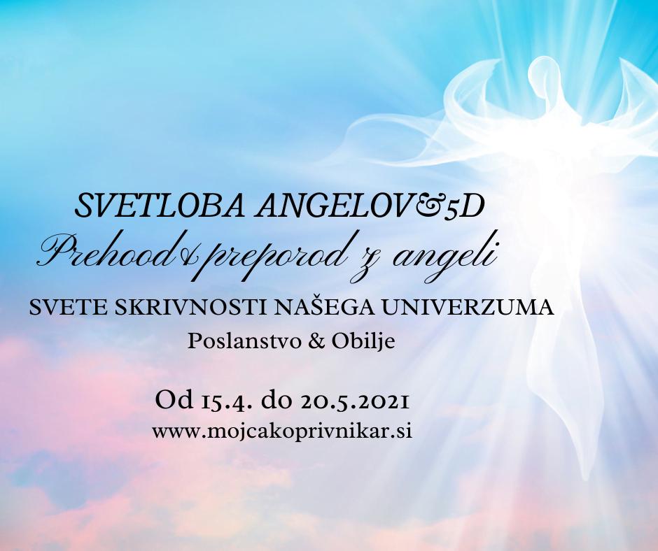 SVETLOBA ANGELOV&5D: Prehod in preporod z angeli 1
