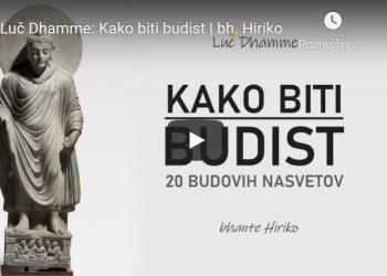 Luč Dhamme: Kako biti budist 2
