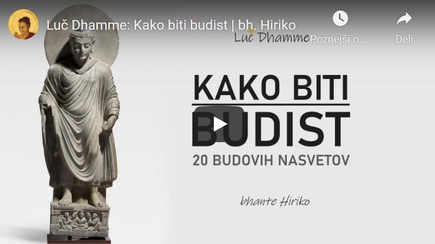 Luč Dhamme: Kako biti budist 3