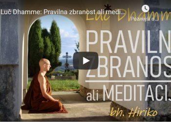 Luč Dhamme: Pravilna zbranost ali meditacija 5