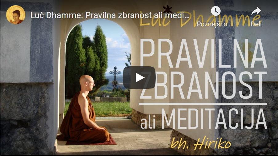 Luč Dhamme: Pravilna zbranost ali meditacija 6
