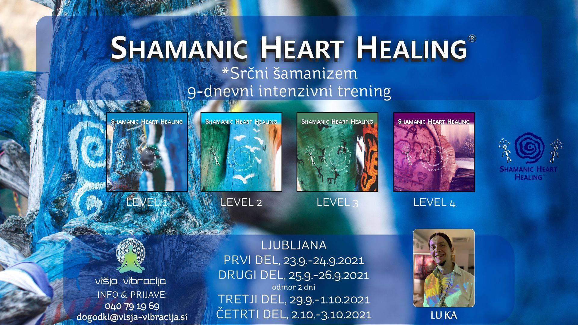 Srčni šamanizem - Shamanic Heart Healing (Ljubljana) - LU KA 13
