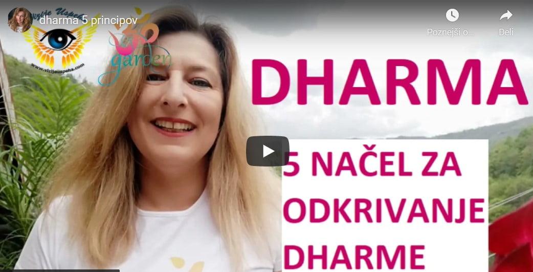 Dharma - 5 načel za odkrivanje dharme 2