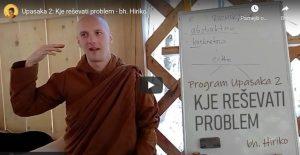 Upasaka 2: Kje reševati problem