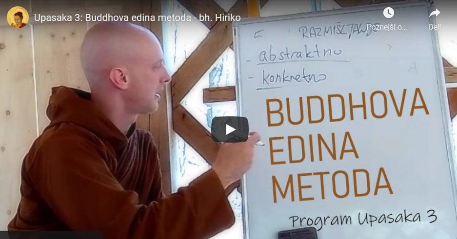 Upasaka 3: Buddhova edina metoda 4
