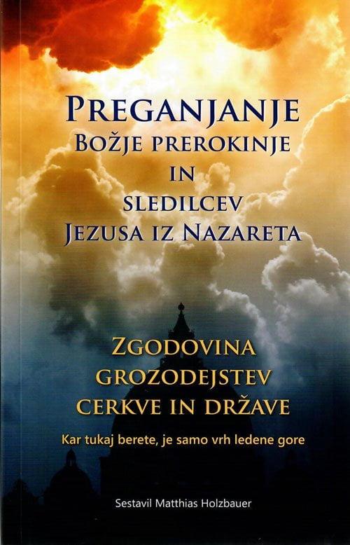 Preganjanje Božje prerokinje in sledilcev Jezusa iz Nazareta 2