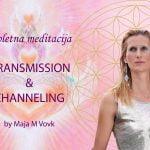 Spletna meditacija: TRANSMISSION & CHANNELING 60