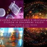 Zvočno popotovanje s kristalnim zvokom in skalarnimi valovi 182